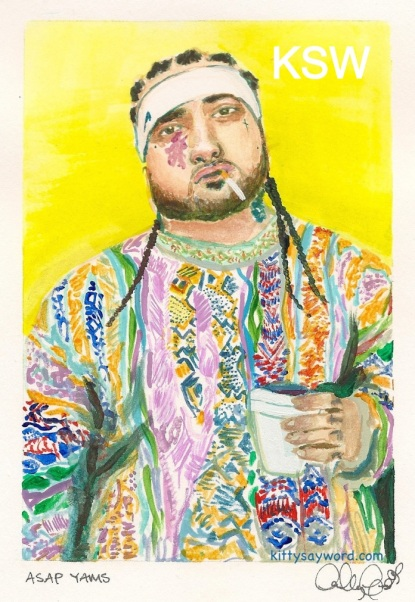 ASAP YAMS by ADALKY CAPELLAN for KITTYSAYWORD